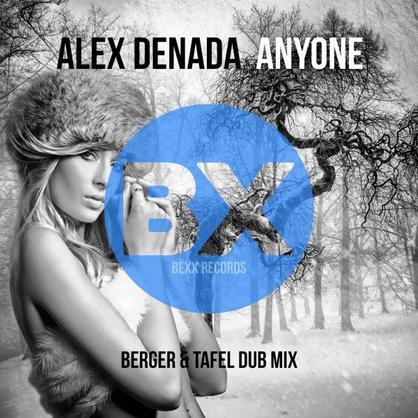 Anyone - Berger & Tafel Dub Mix 1000x1000